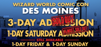 wizard-world-comic-con-des-moines-3-day-admissions-sell-out-weeks-before-the-show-2