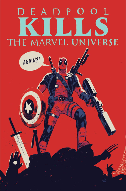 Deadpool_Kills_The_Marvel_Universe_Again_Walsh_Cvr.jpg