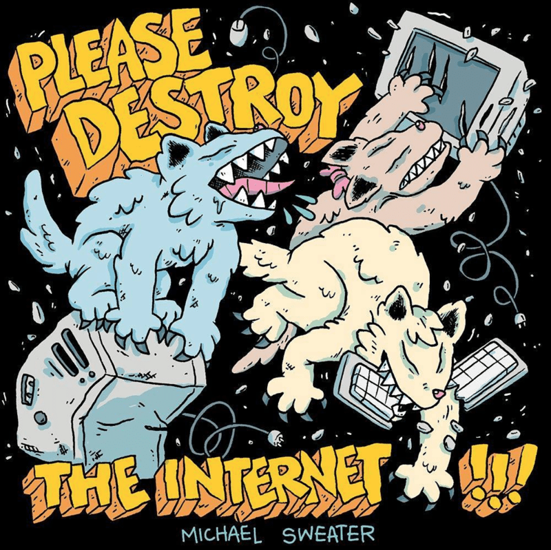 Cover_PleaseDestroyTheInternet.png
