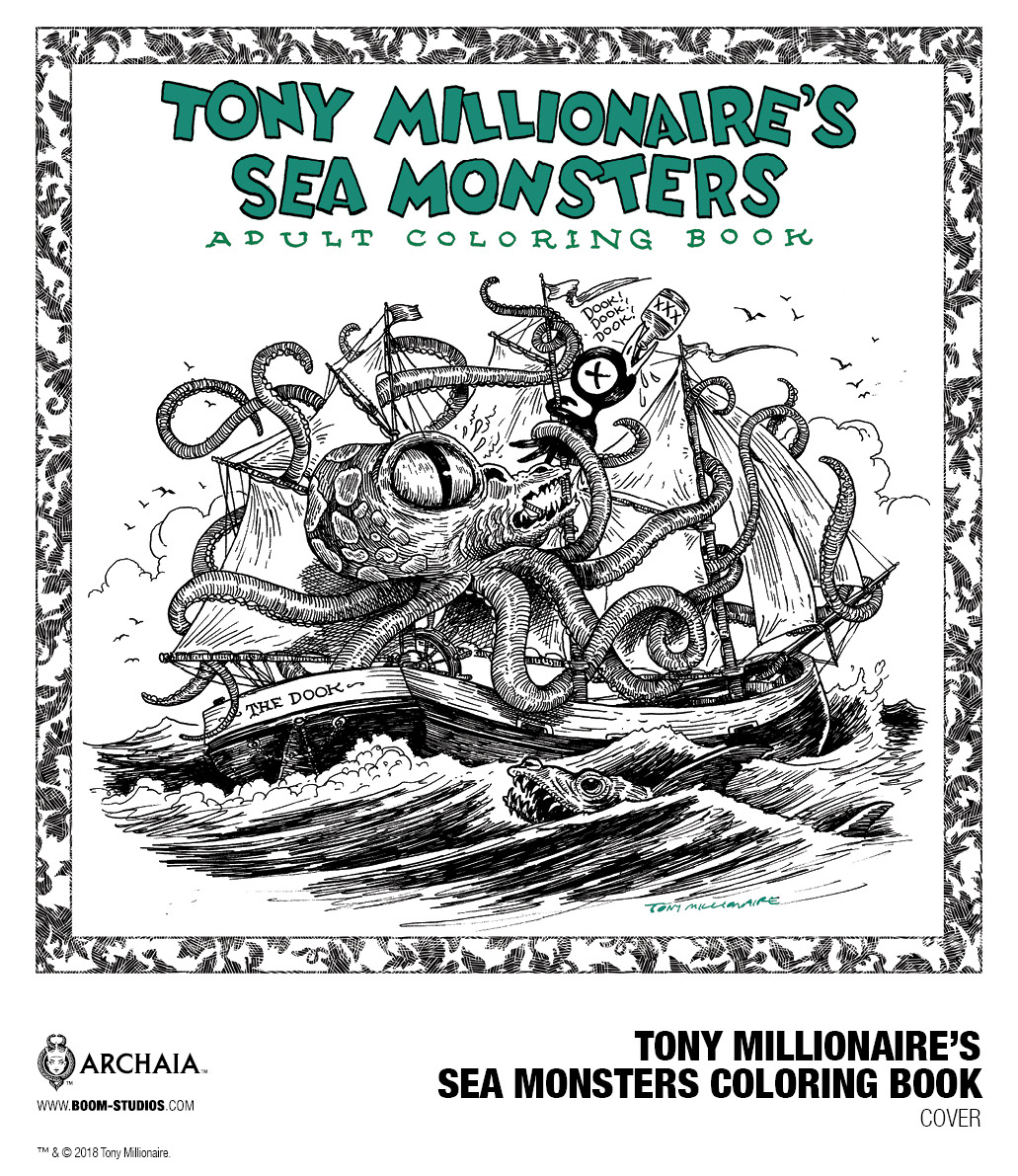 EXCLUSIVE Tony Millionaire Is Getting A Sea Monsters Coloring Book
