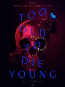 Amazon series Too Old to Die Young