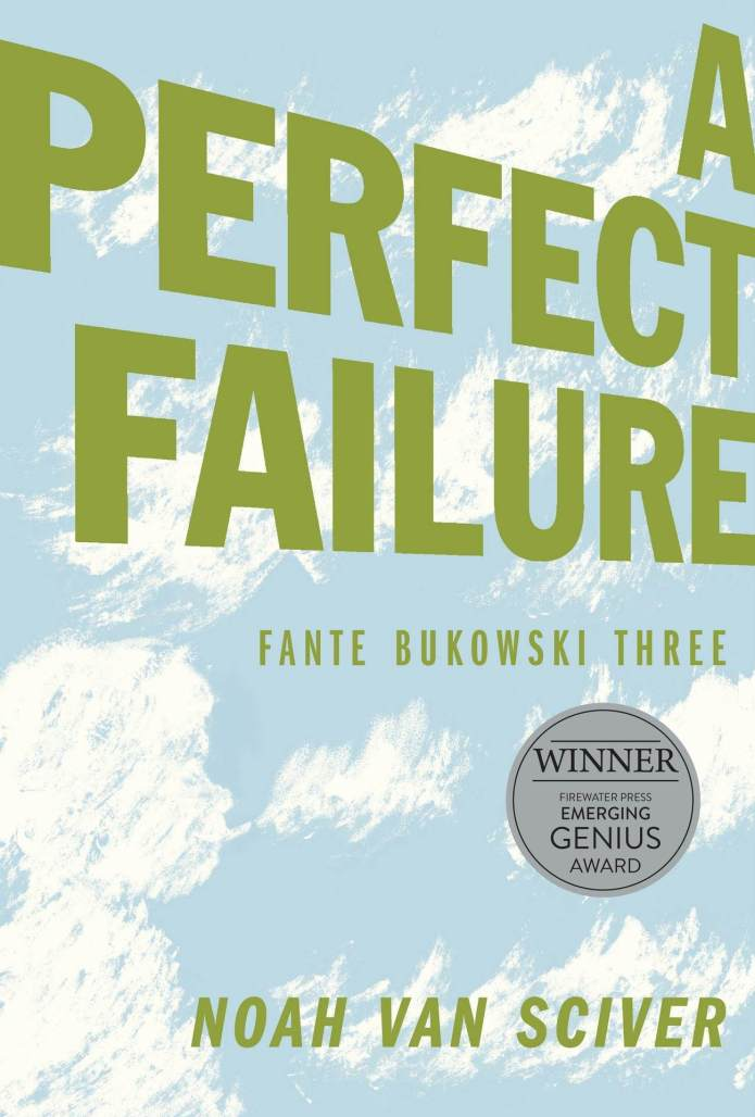 One Dirty Tree/A Perfect Failure: Fante Bukowski 3
