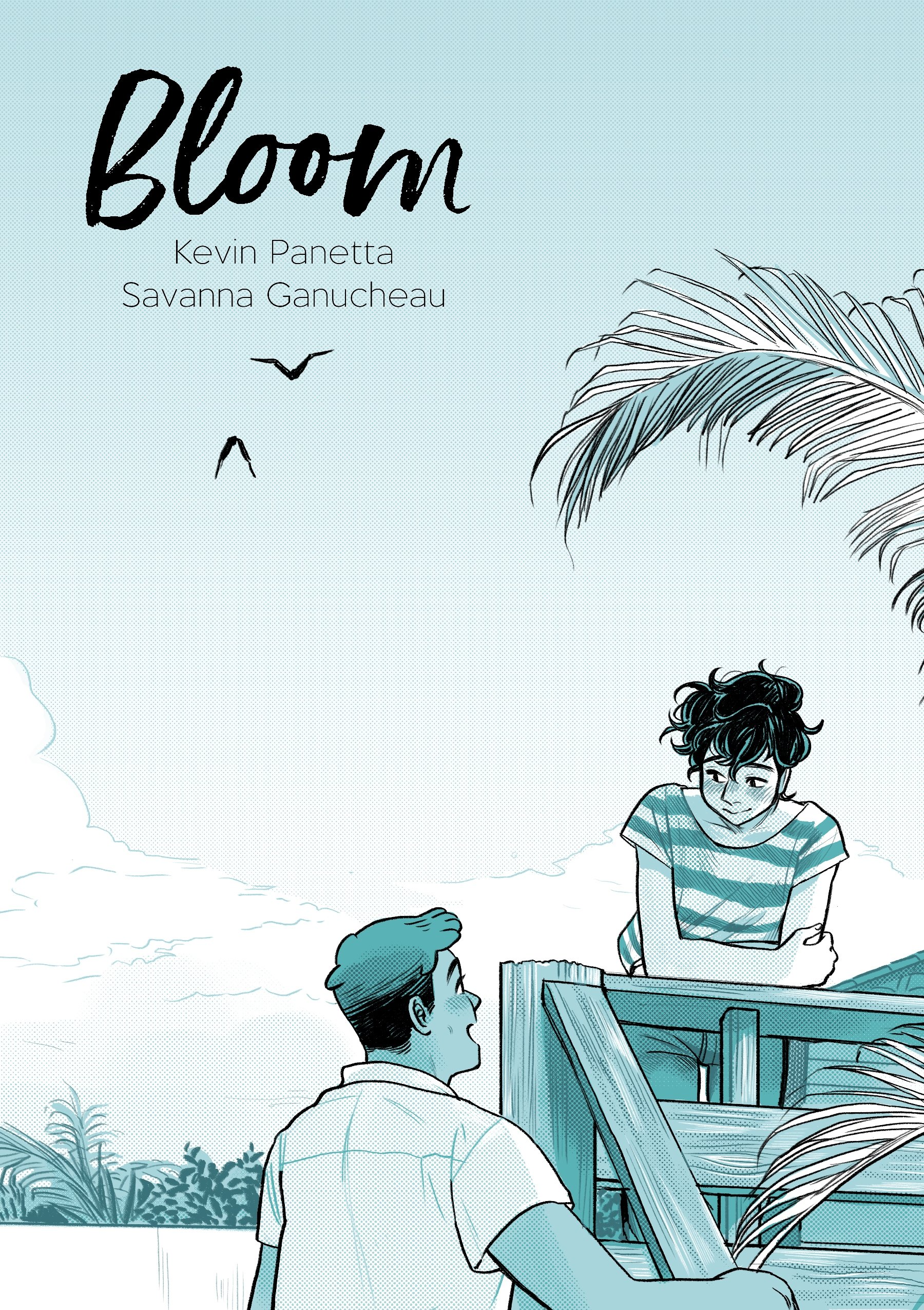 'Bloom' from First Second Books, written by Kevin Panetta and illustrated by Savanna Ganucheau