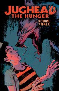 Jughead The Hunger volume 3