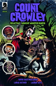 Dark Horse November 2019: Count Crowley: Reluctant Midnight Monster Hunter #2 (of 4)