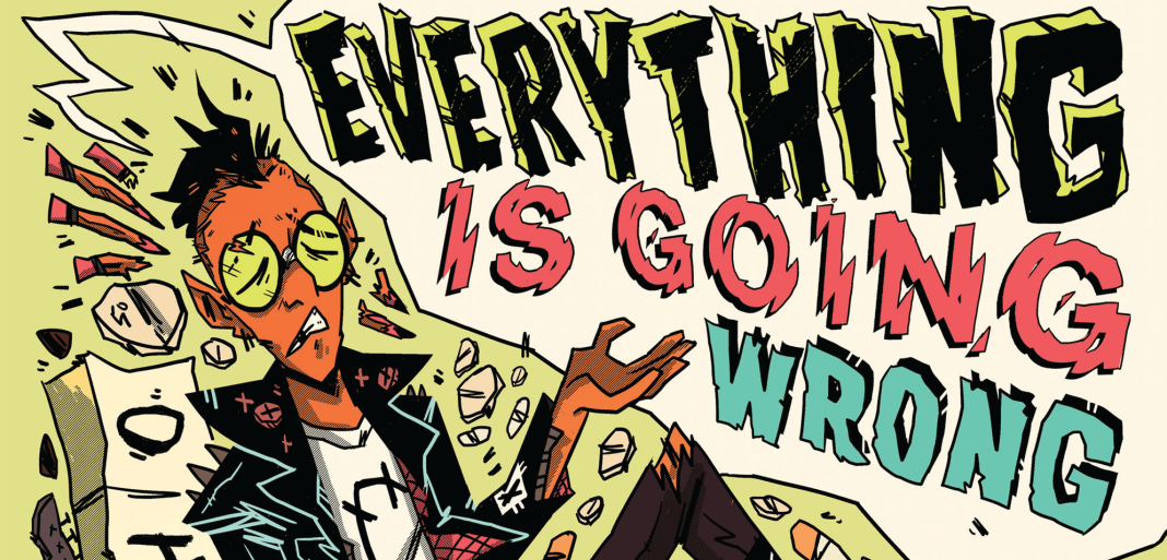 Everything Is Going Wrong review