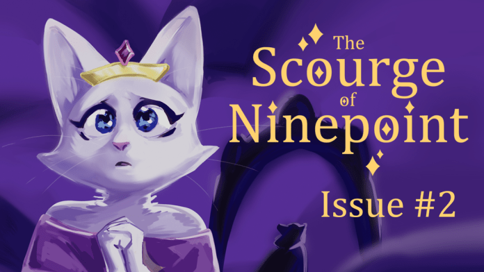 The Scourge of Ninepoint Issue #2
