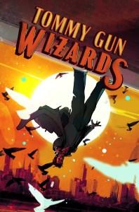 Dark Horse November 2019: Tommy Gun Wizards #4 (of 4)
