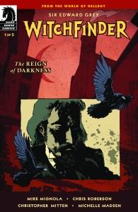 Dark Horse November 2019: Witchfinder: The Reign of Darkness #1 (of 5)