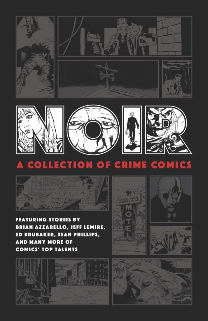 Noir: A Collection of Crime Comics, from Dark Horse Comics