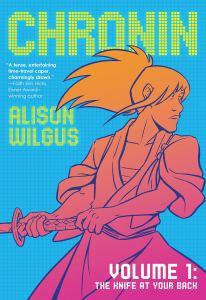 Chronin by Alison Wilgus