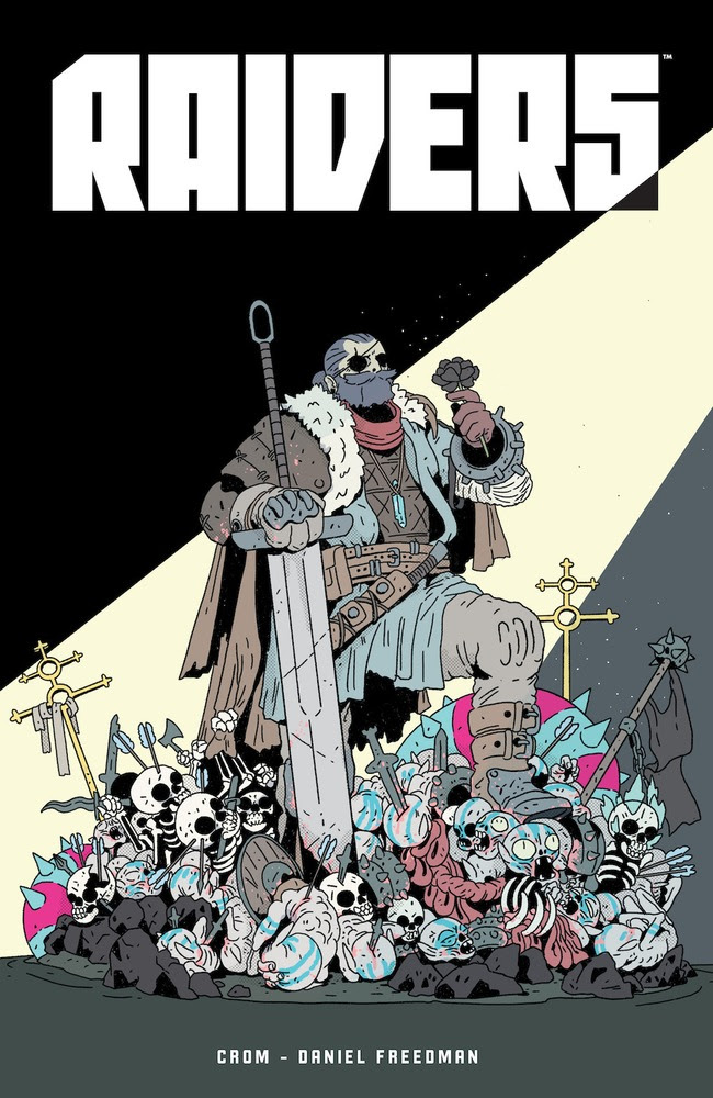 RAIDERS by Freedman & CROM unearths a new fantasy adventure at Dark Horse