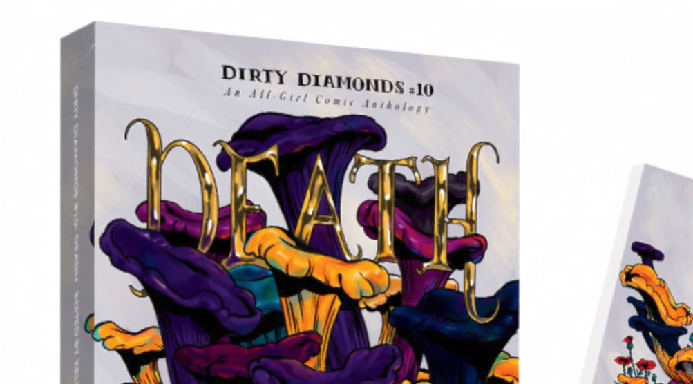 Dirty Diamonds #10: Death (an all-girl comic anthology)