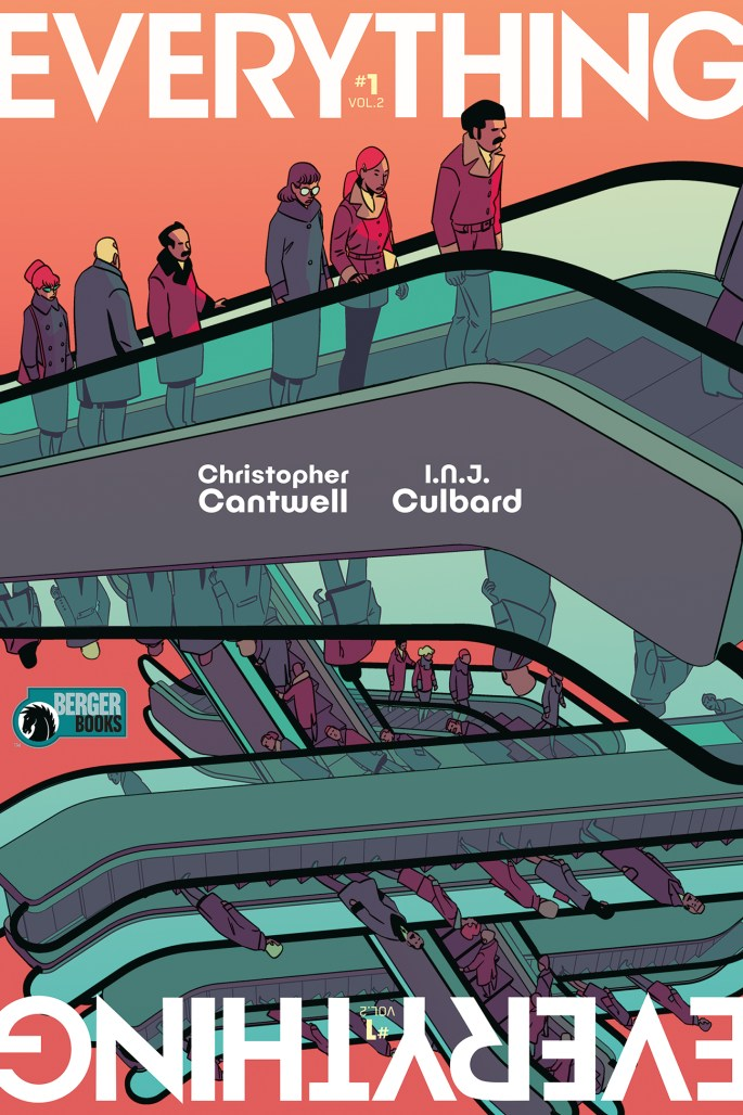 Everything Volume 2 #1 by Christopher Cantwell and I.N.J. Culbard