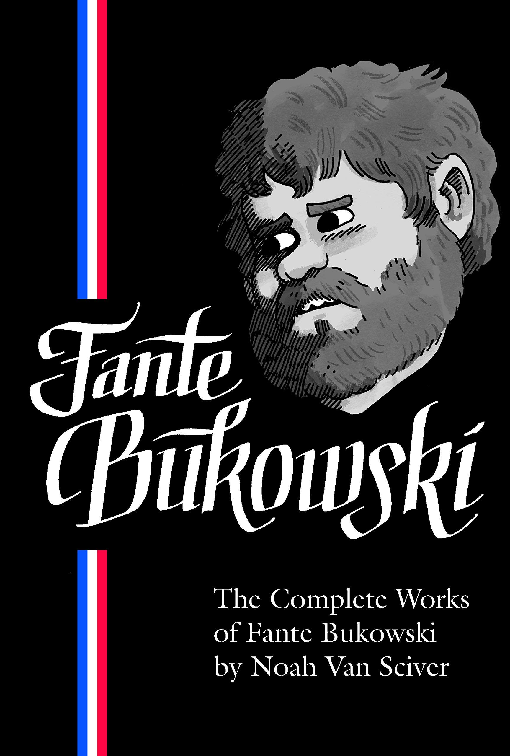 Graphic Novels for Winter 2020: The Complete Works of Fante Bukowski