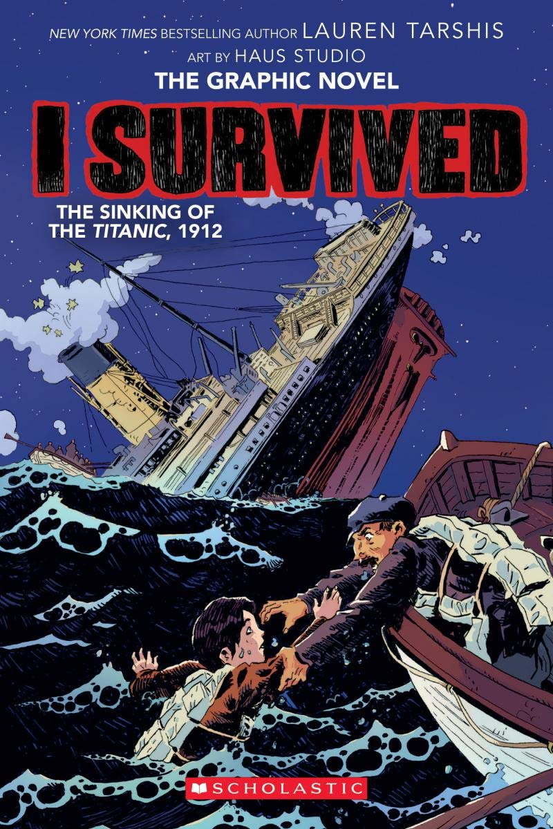 Graphic Novels for Winter 2020: I Survived the Sinking of the Titanic 1912