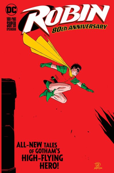 Robin: The 80th Anniversary 100-Page Super Spectacular cover