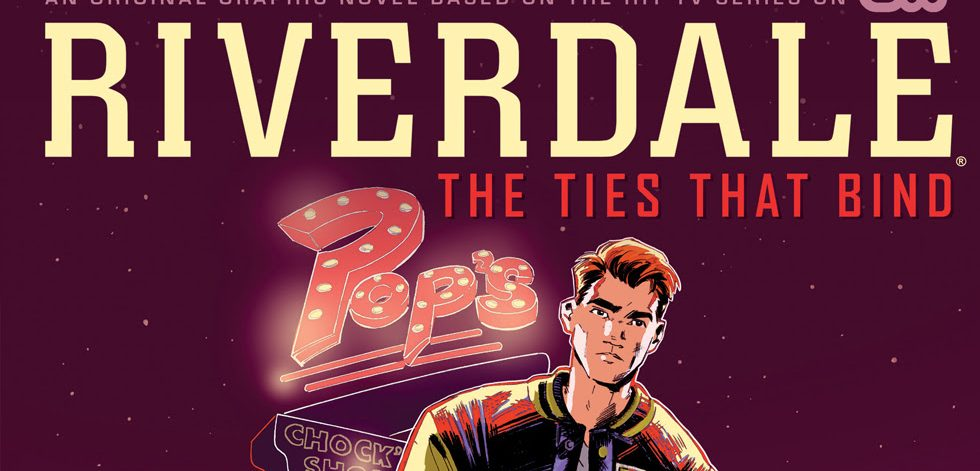 Riverdale: The Ties That Bind cover banner