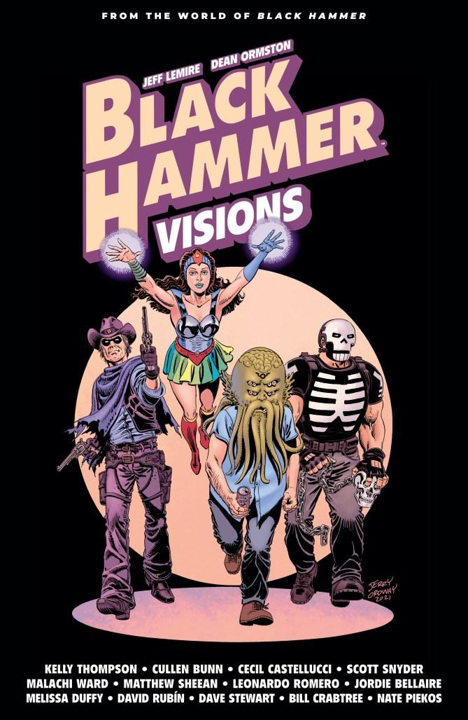 Jerry Ordway Black Hammer Visions Volume 2