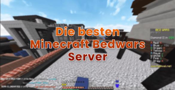 Die 3 besten Minecraft BedWars Server 8