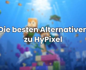 Die besten HyPixel Minecraft-Server Alternativen 2