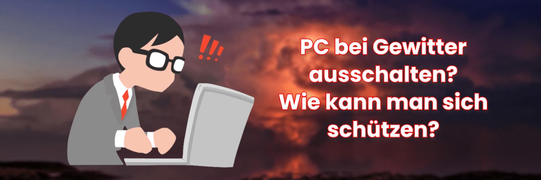 Sollte man den PC bei Gewitter ausschalten? 1