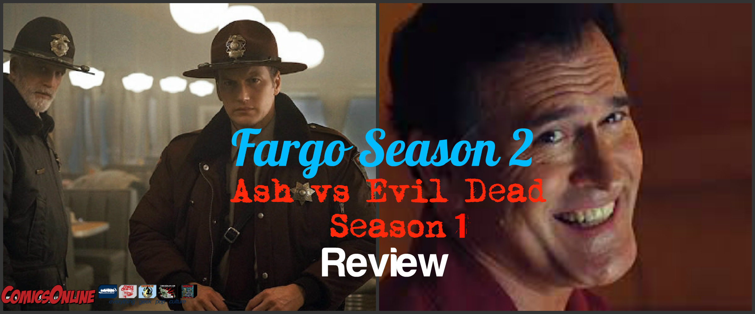 Ash vs Evil Dead & Fargo Review! The Bruce Campbell Connection