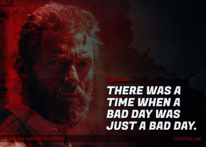 11 quotes from logan that prove it was a movie every x men