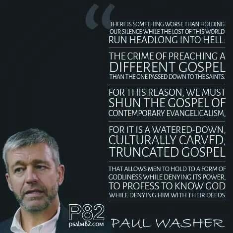 christian quotes paul washer quotes false gospel