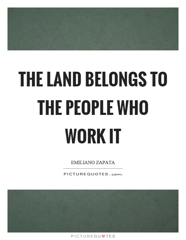 emiliano zapata quotes sayings 11 quotations