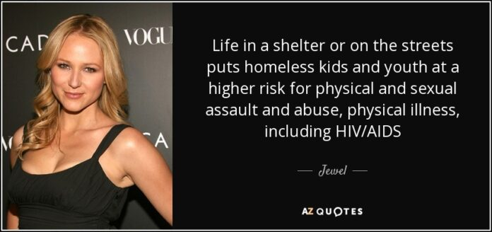 jewel quote life in a shelter or on the streets puts