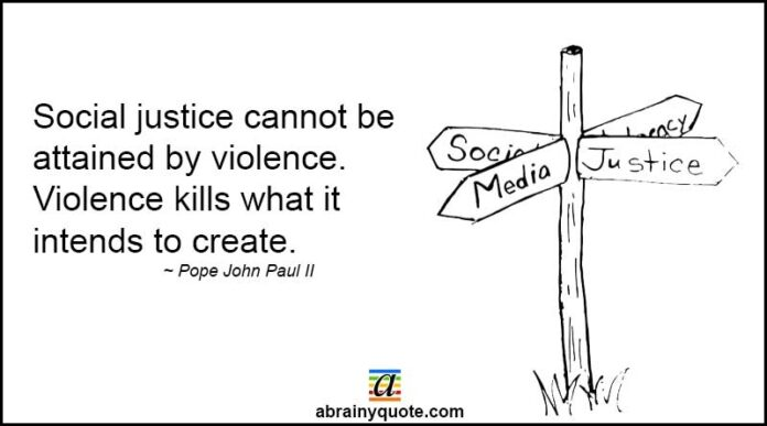 pope john paul ii quotes on social justice abrainyquote