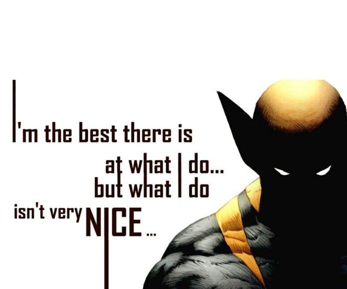 wolverine quote super heroes villains wolverine