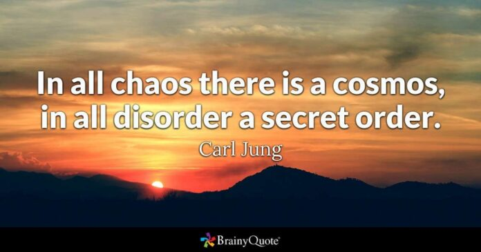 carl jung in all chaos there is a cosmos in all