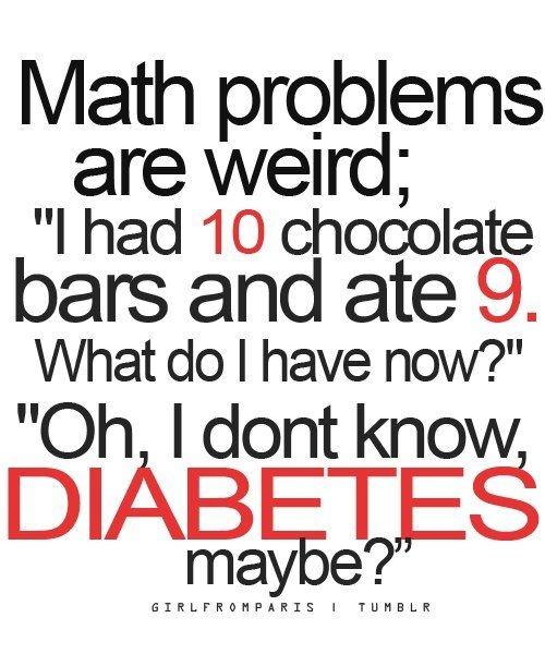 funnymath chocolate diabetes funny lol math just
