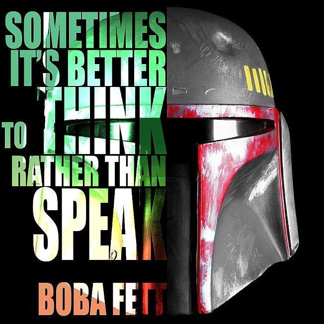 the best quote ever boba fett is a genius starwars