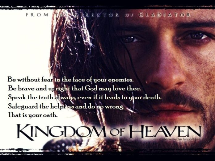 quote to remember kingdom of heaven 2005 kingdom of