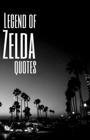 legend of zelda quotes 3 wattpad