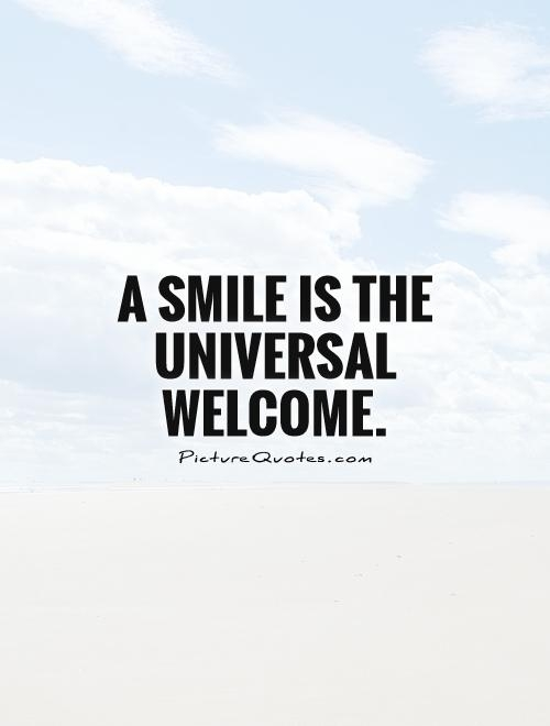a smile is the universal welcome picture quotes
