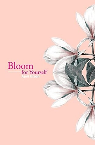 bloom for yourself april green