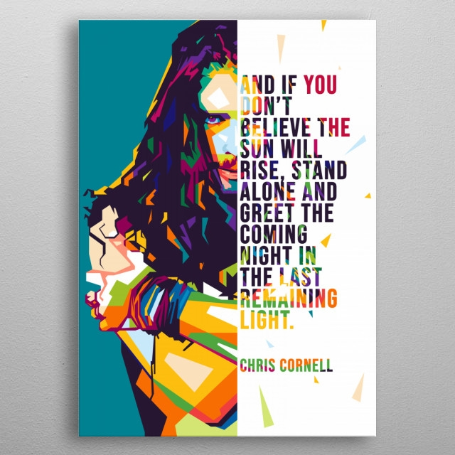 chris cornell quotes pop art poster print metal posters