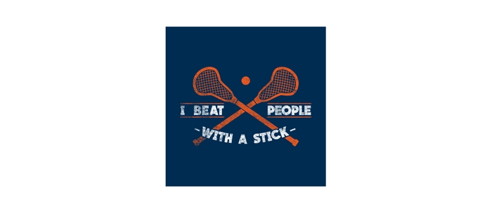 i beat people with a stick funny lacrosse quotes gift coffee mug