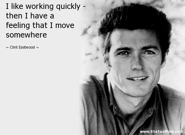 i like working quickly then i have a statusmind