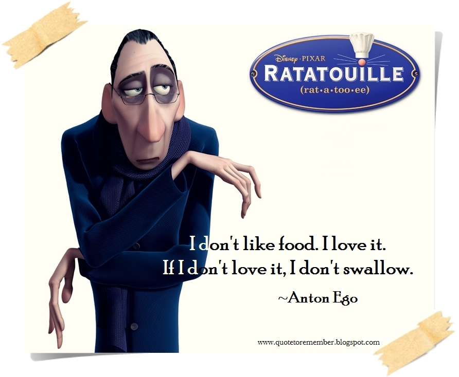 quote to remember ratatouille 2007