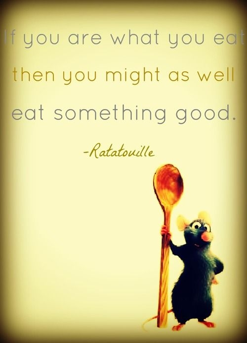 remy from ratatouille quote i think this would be a funny