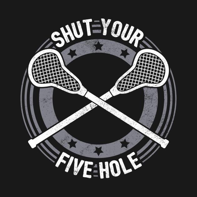 shut your five hole