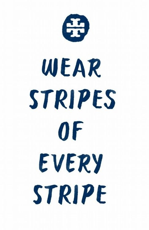 wear stripes quotes sayings igigi igigiquotes cool