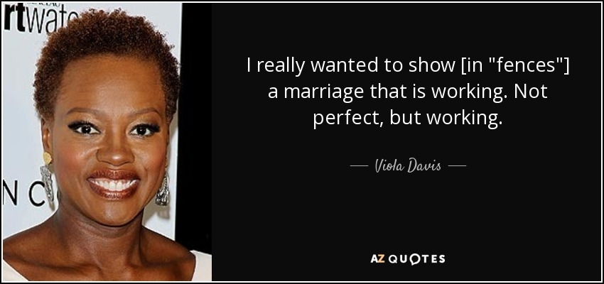 viola davis quote i really wanted to show in fences a