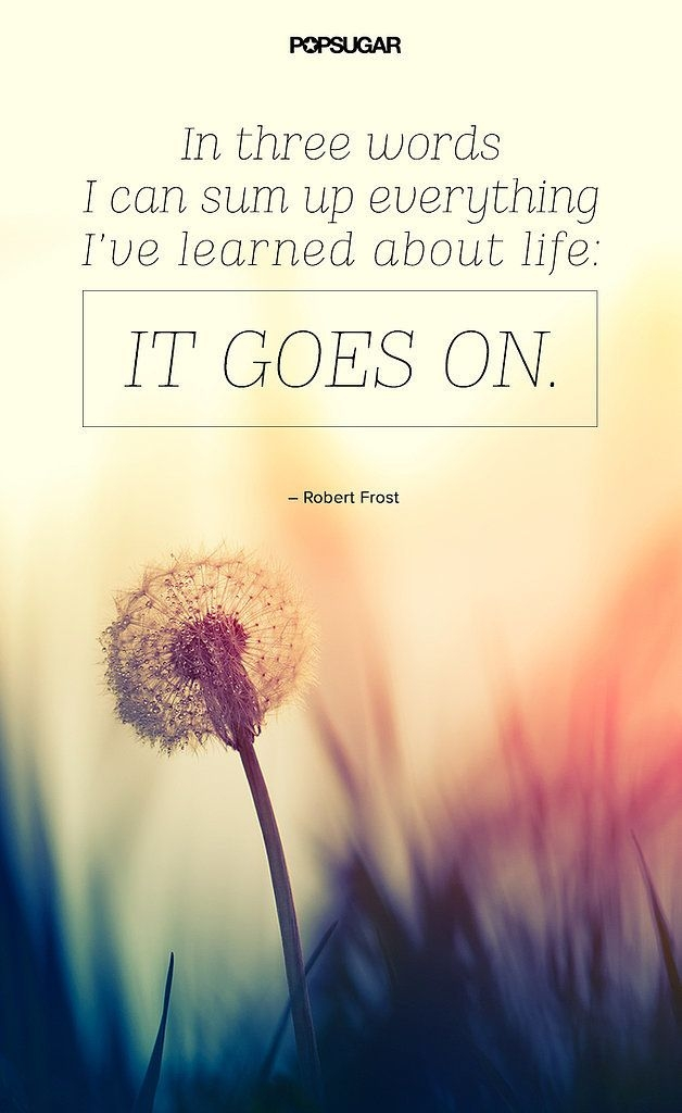 life goes on powerful quotes words quotes