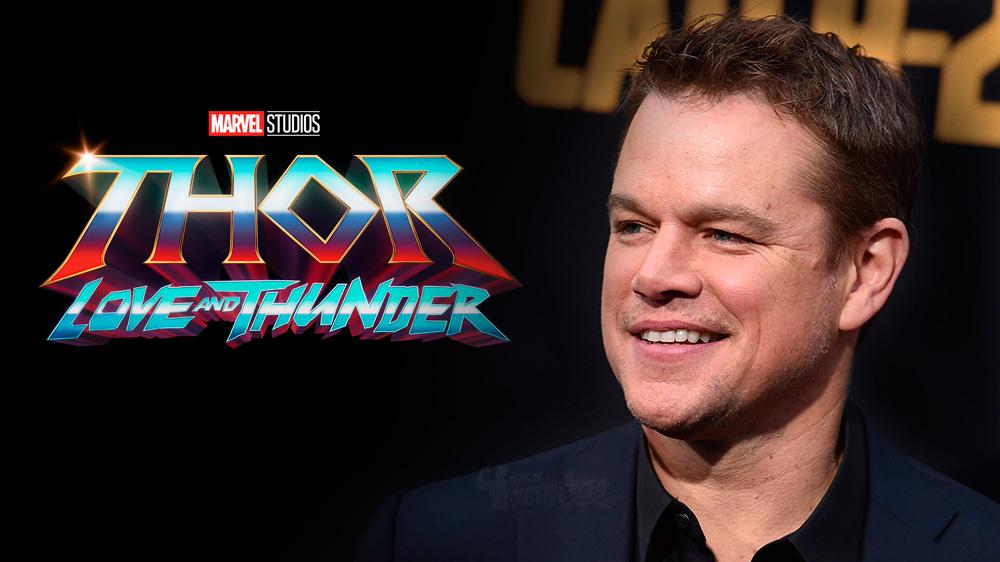 Matt Damon Thor: Love and Thunder